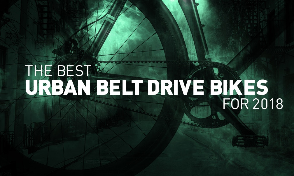 Best Urban Belt Drive Bikes for 2018