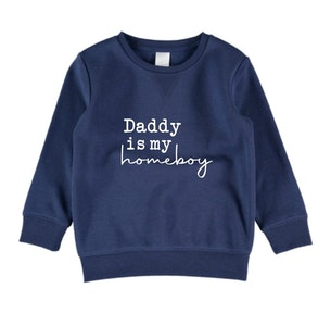 Daddy is my Homeboy Jumper - Navy