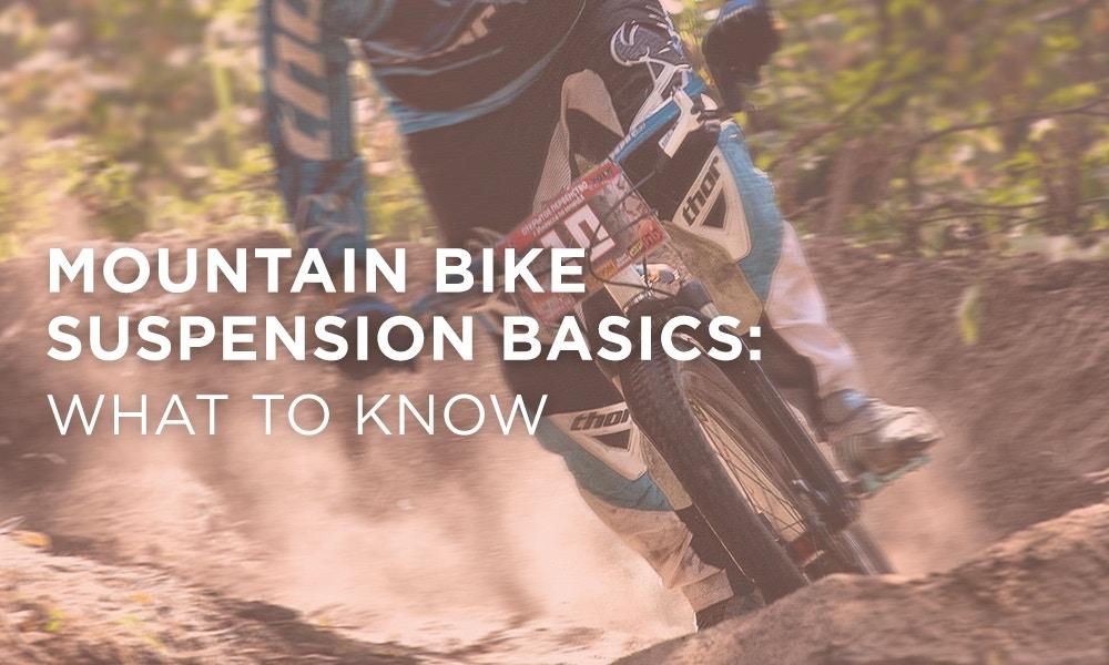 Mountain Bike Suspension Basics: What to Know