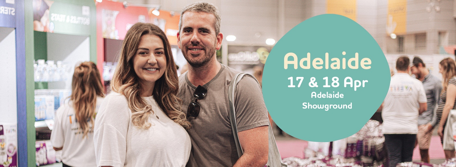 Image of a couple at the expo with a text box that reads Adelaide 17th and 18th of April, Adelaide showground