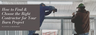 Barn Building 101: How to Find and Choose a Barn Builder