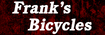 Frank's Bicycles Whittier