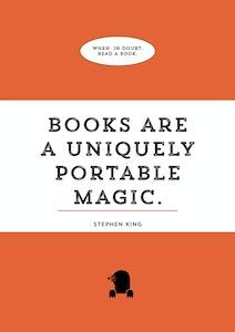 """""""Books are a uniquely portable magic"""" A3 Poster"""