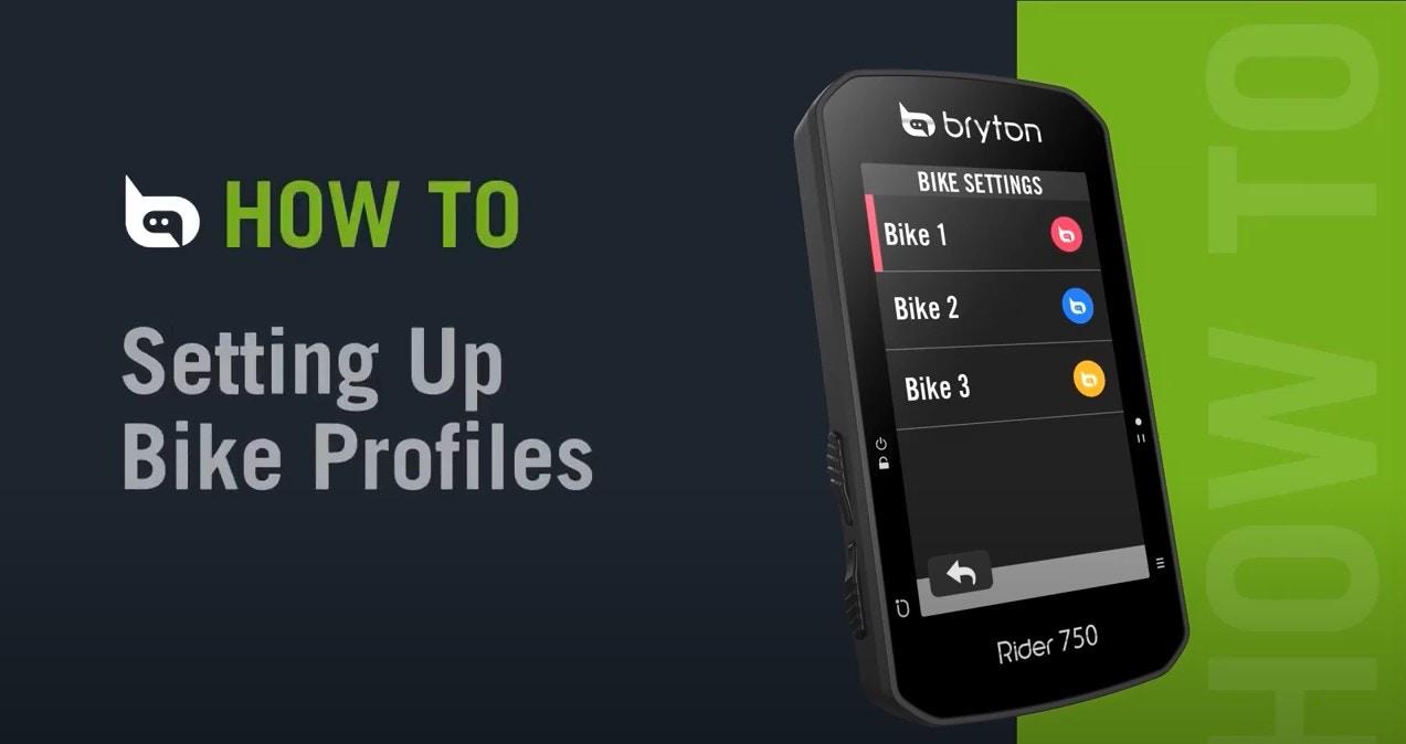 Bryton - Rider 750   Setting Up Bike Profiles
