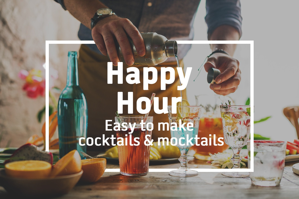 Happy Hour! Easy to make cocktails and mocktails