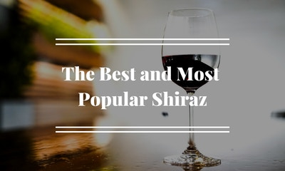 The Best and Most Popular Shiraz