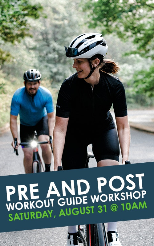 Pre and Post Workout Guide Workshop August 31 @ 10am