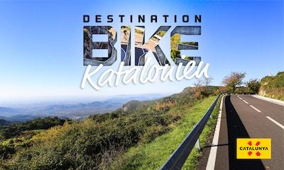 Destination Bike: Katalonien - Was euch erwartet