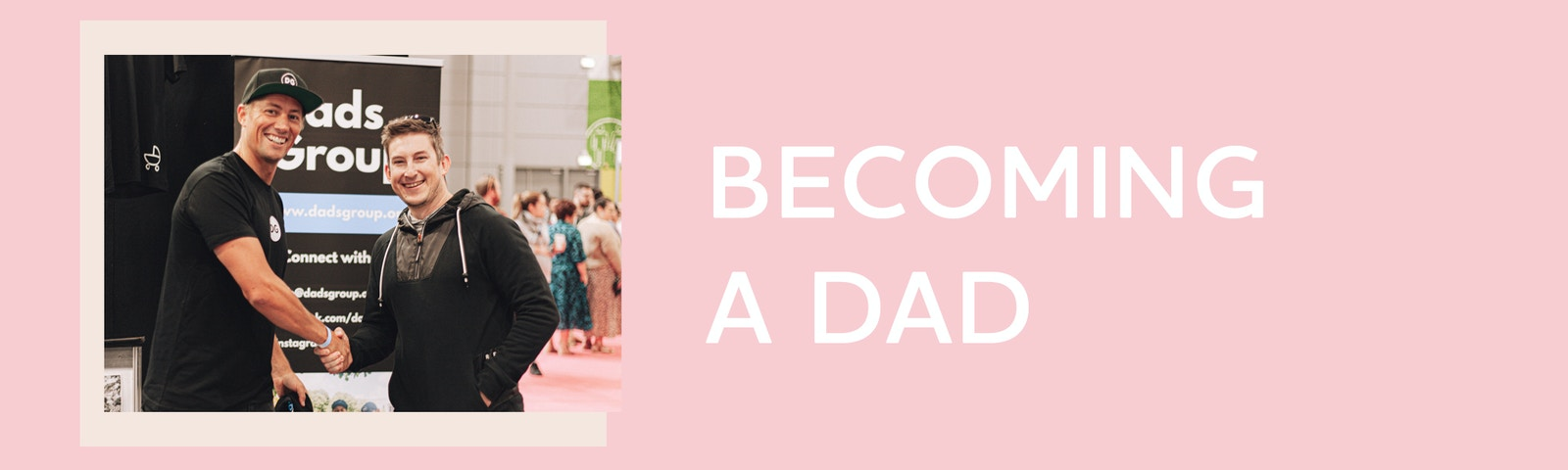 text that reads Becoming a Dad