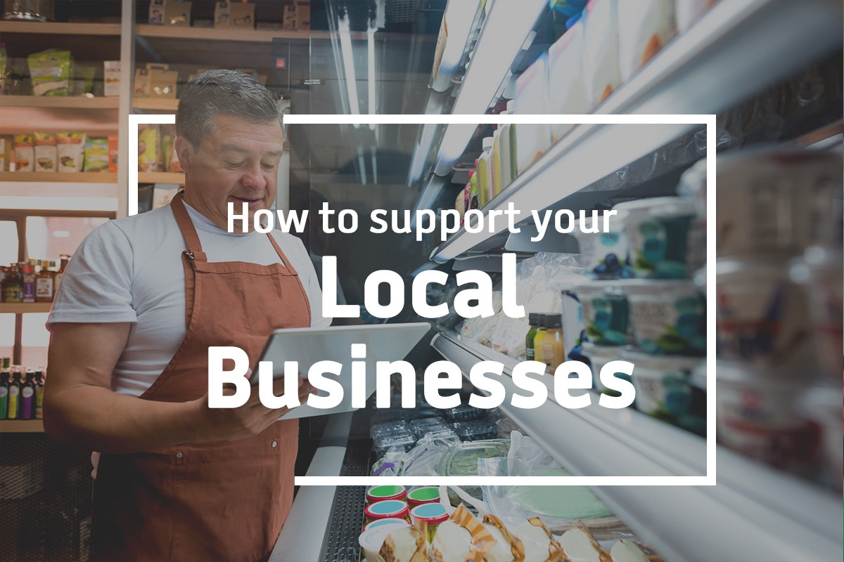 How to support local business at this time