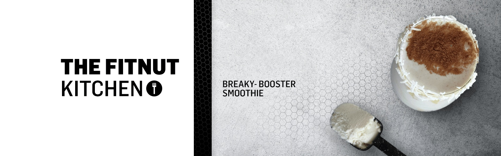 SIS - The Fitnut Kitchen - Booster Smoothie