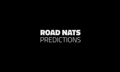 Who's Your Pick for the Road Nats?