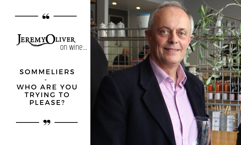 Sommeliers - who are you really trying to please?