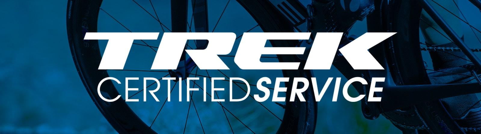 Trek Certified Service