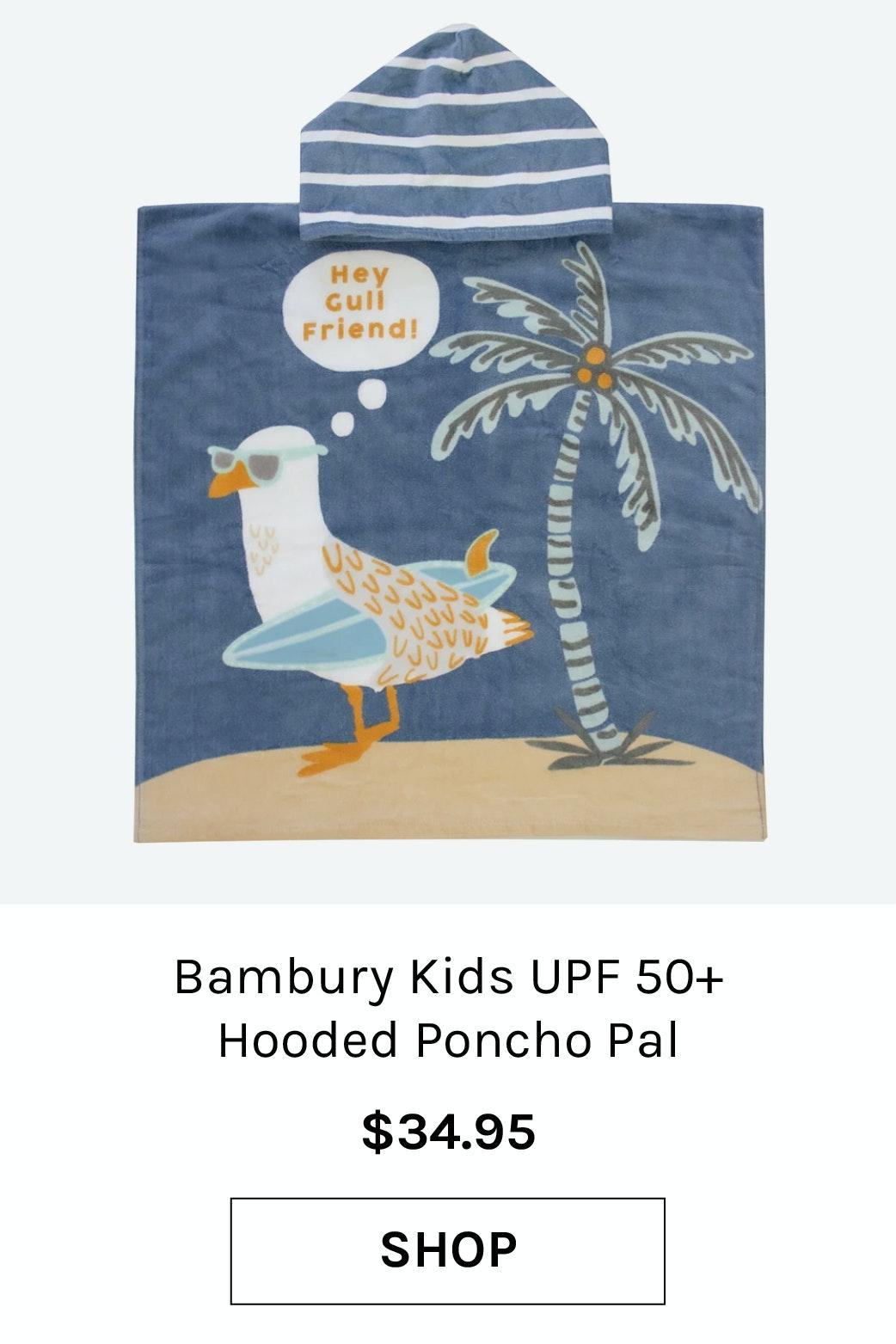 Bambury Kids UPF 50+ Hooded Poncho Pal