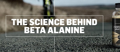 THE SCIENCE BEHIND BETA ALANINE