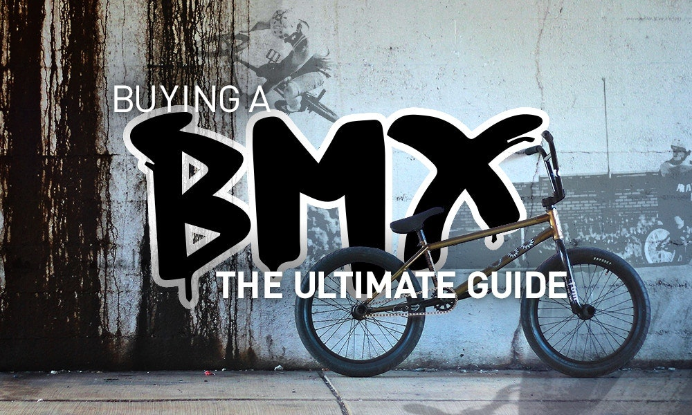Buying A Bmx Bike The Ultimate Guide