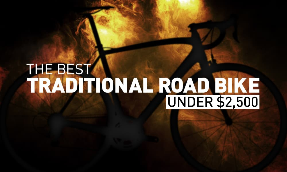 7 of the Best Road Bikes Under $2,500