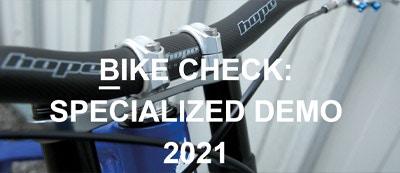 Hope - Bike Check: Specialised Demo 2021