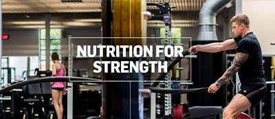 NUTRITION FOR STRENGTH