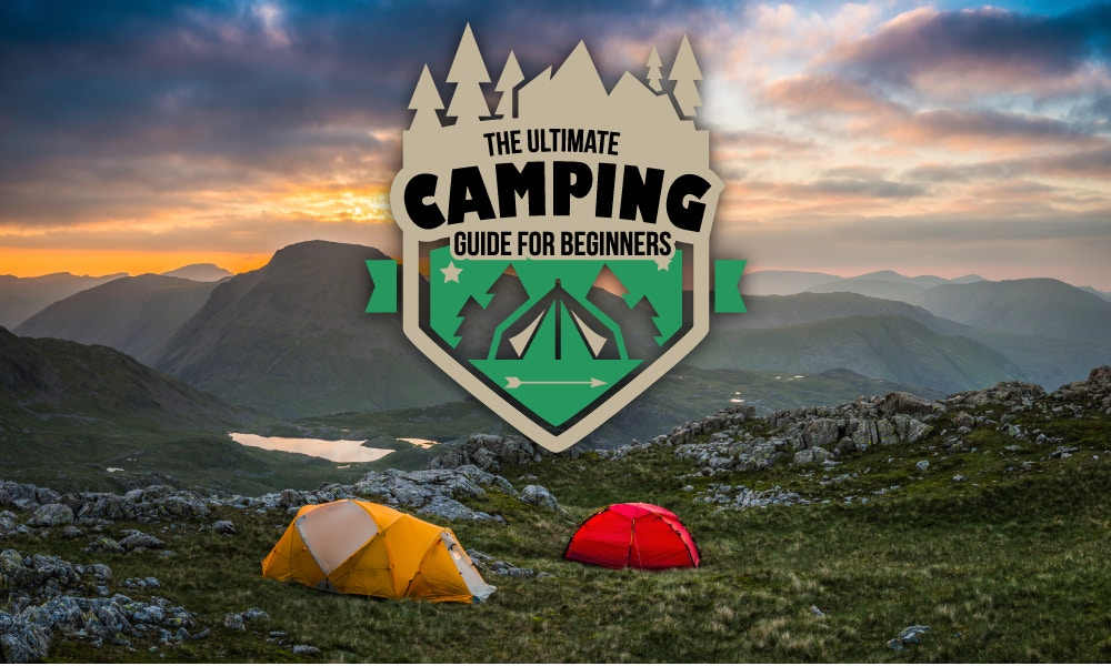 The Ultimate Camping Guide for Beginners