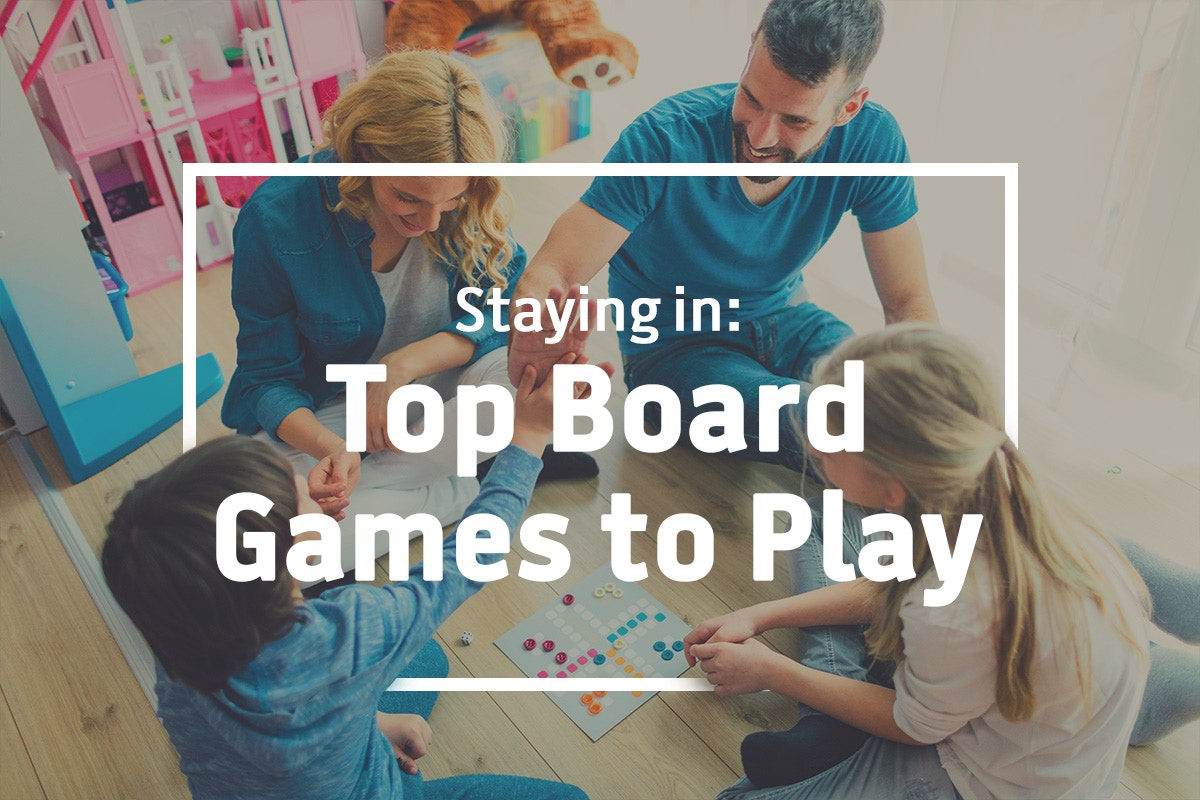 Staying In: Top Board Games To Play