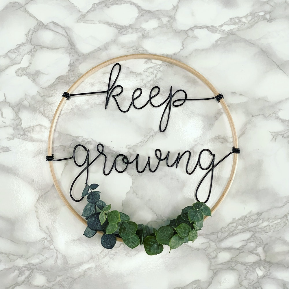 """Wired Mama """"keep Growing"""" Decorative Typography Hoop"""