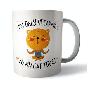 Only Speaking To My Cat Ceramic Mug