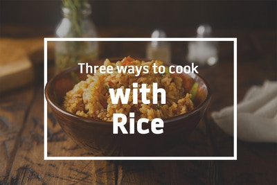 3 Ways with Rice