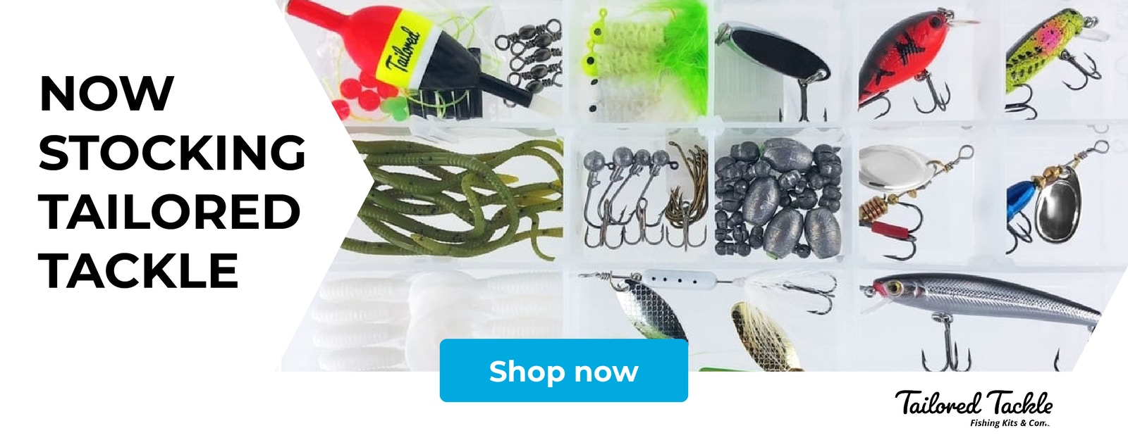 Now stocking Tailored Tackle