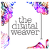 The Digital Weaver