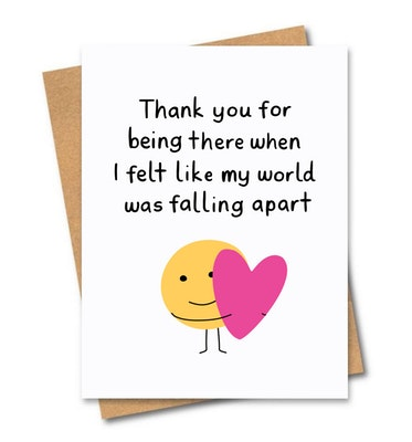 SOUL Self Care  Friends of Henry Paper Co Designer Quirky Gift Cards - THANK YOU FOR BEING THERE WHEN MY WORLD FELL APART 2021