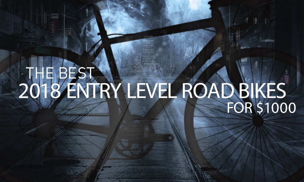 0f544bcc575 The Best 2018 Entry-Level Road Bikes for  1