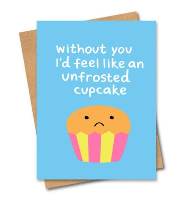 SOUL Self Care  Friends of Henry Paper Co Designer Quirky Gift Cards - WITHOUT YOU I'D FEEL LIKE AN UNFROSTED CUPCAKE 2021