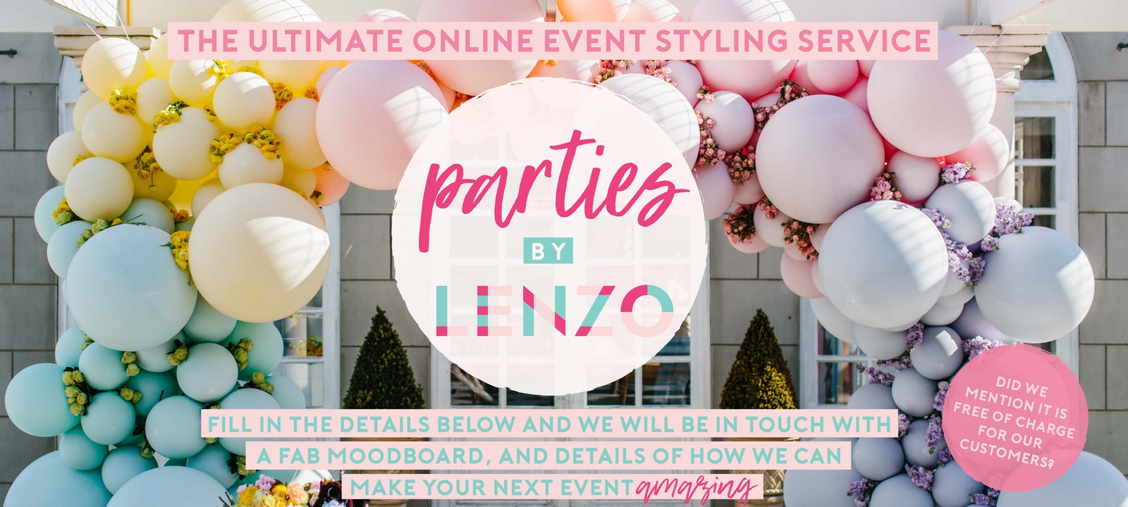 Parties by LENZO | Event Styling Assistance