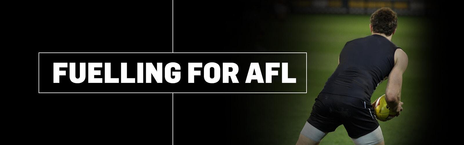 FUELLING FOR AFL