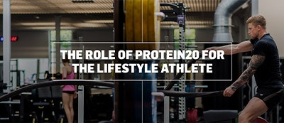 THE ROLE OF PROTEIN FOR THE LIFESTYLE ATHLETE