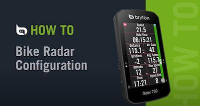 Bryton Rider 750 | Bike Radar Configuration