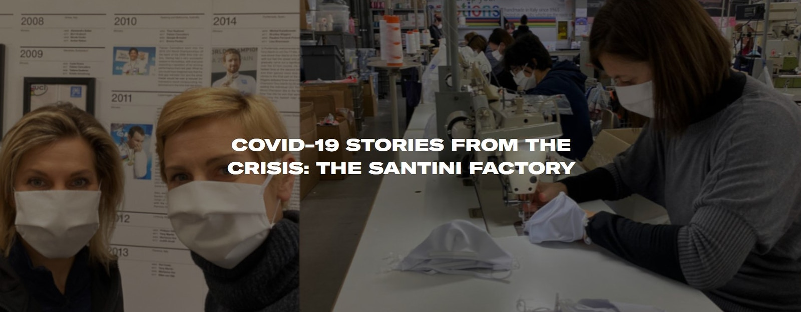 Santini - Covid-19 stories from the crisis: The Santini Factory