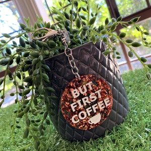 """""""BUT FIRST COFFEE"""" Statement Acrylic Keyring."""