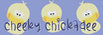 Cheeky Chickadee Store