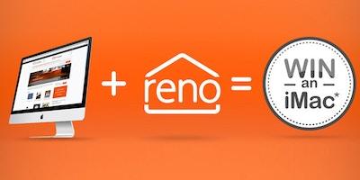 "Win an iMac 27"" with Reno"