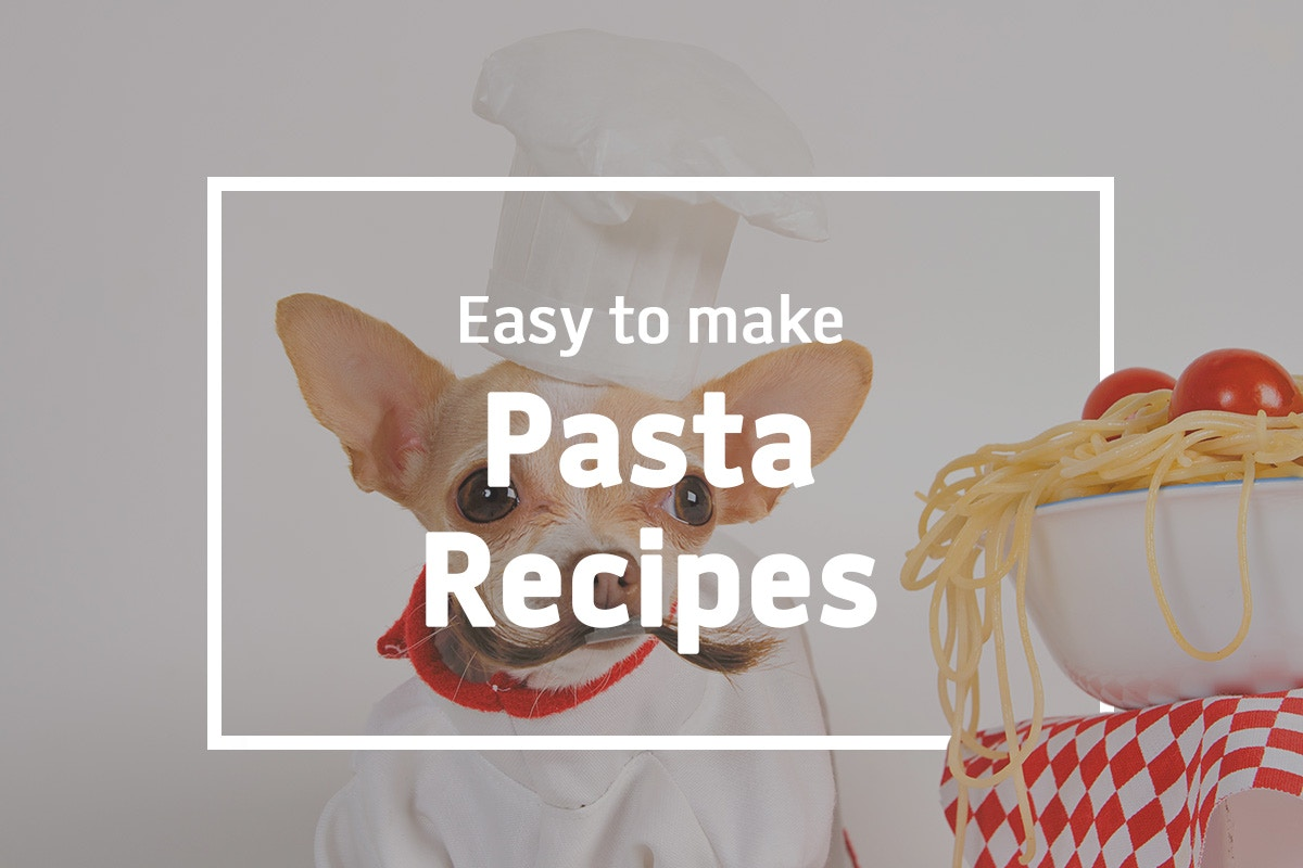 EASY TO MAKE PASTA RECIPES