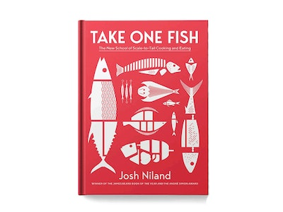 Take One Fish: The New School of Scale-to-Tail Cooking and Eating by Josh Niland - Signed