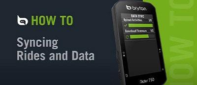 Bryton - Rider 750   Uploading Rides & Data Sync