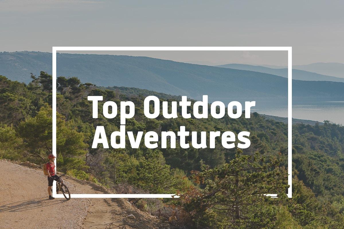 Top Outdoor Adventures