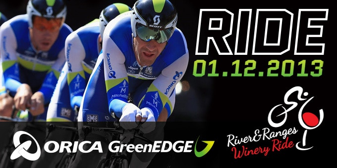 Orica GreenEDGE River & Ranges Winery Ride - COMING SOON 1st Dec!