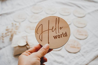 'Hello World' Announcement Wooden Disc