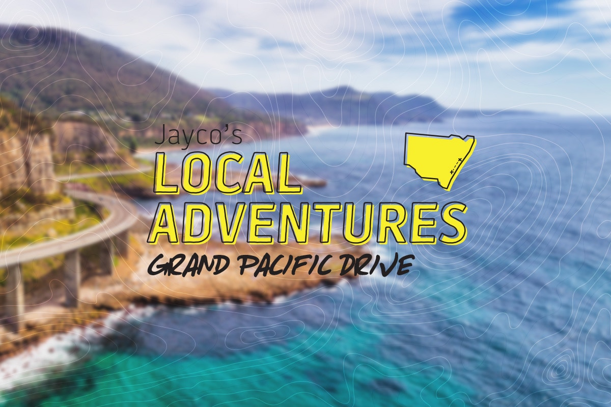 Jayco's local adventures - Grand Pacific Drive