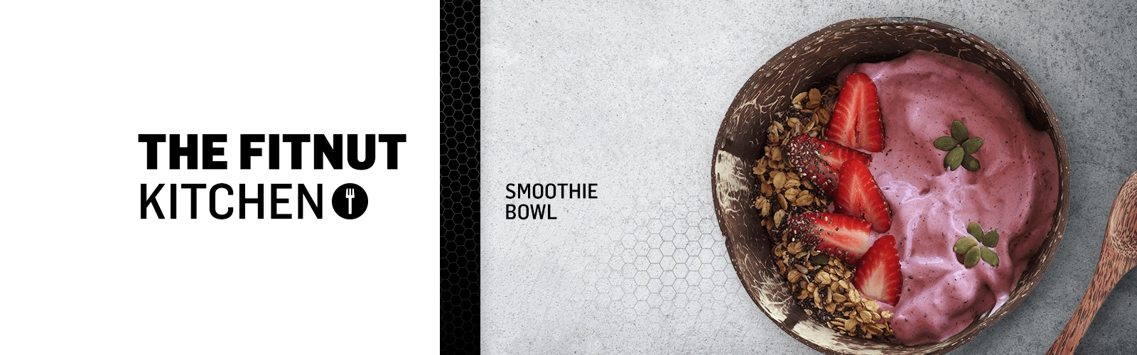 SIS - The Fitnut Kitchen - Smoothie Bowl